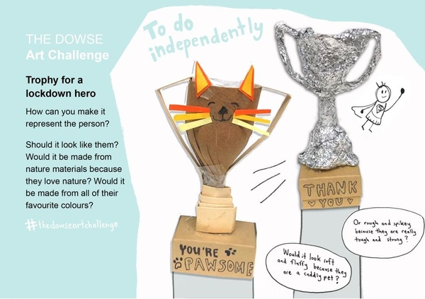 Challenge 10: Do independently - make a trophy for a lockdown hero